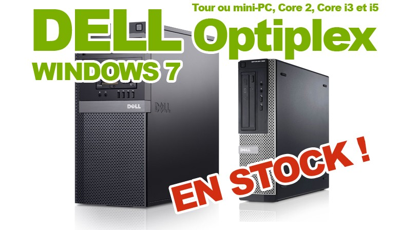 Arrivage DELL Optiplex  !