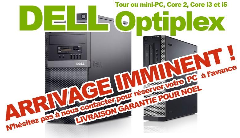 Arrivage DELL Optiplex : pensez à réserver !